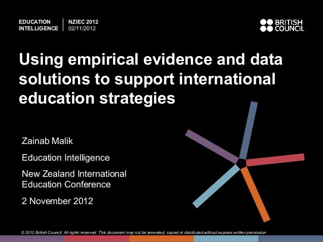 Using empirical evidence and data solutions to support international education strategies at nziec 2012