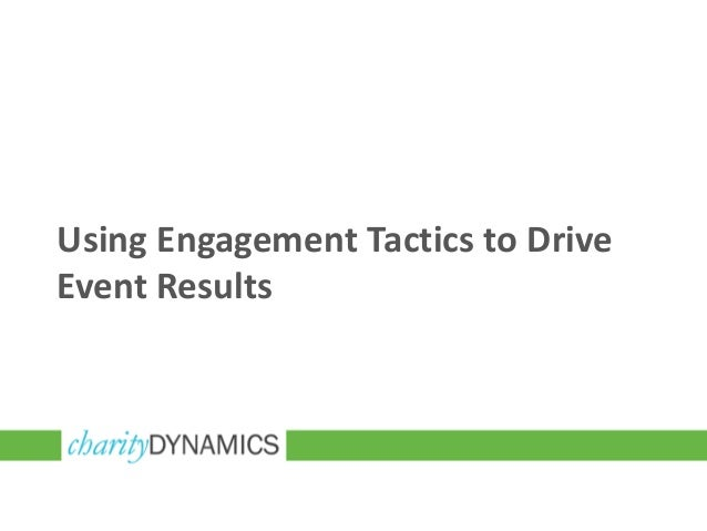 Using Engagement Tactics to DriveEvent Results