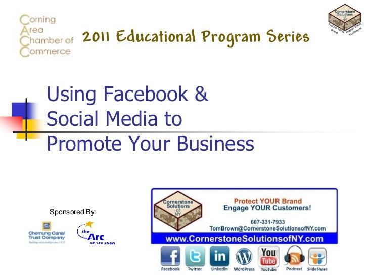DRAFT VERSION!!<br />Using Facebook & Social Media to Promote Your Business<br />DRAFT VERSION!!<br />Tom Brown, Presenter...