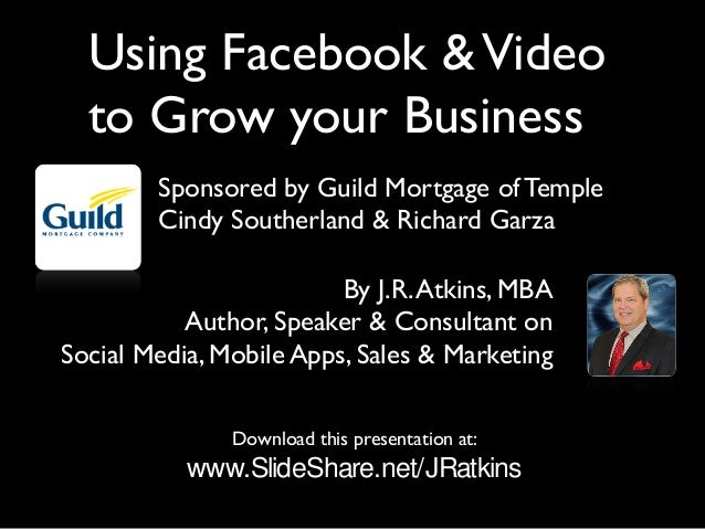 Download this presentation at: www.SlideShare.net/JRatkins By J.R.Atkins, MBA Author, Speaker & Consultant on Social Media...