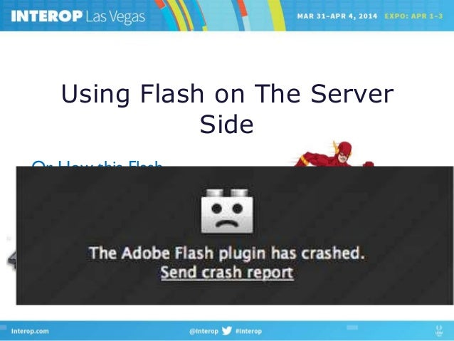 Using flash on the server side