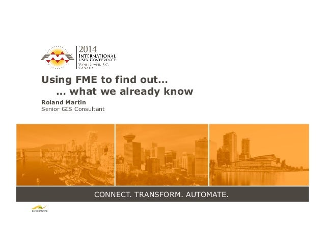 Using FME to Find Out What We Already Know