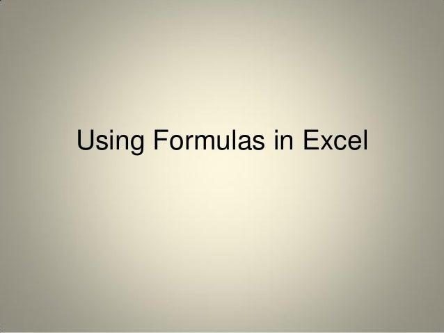 Using Formulas in Excel