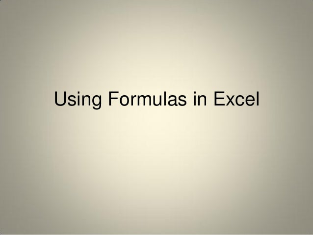 Using Formulas in Excel