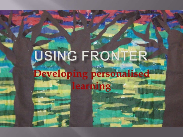 Fronter and developing personalised learning
