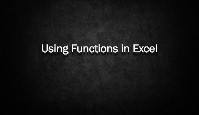 Using Functions in Excel