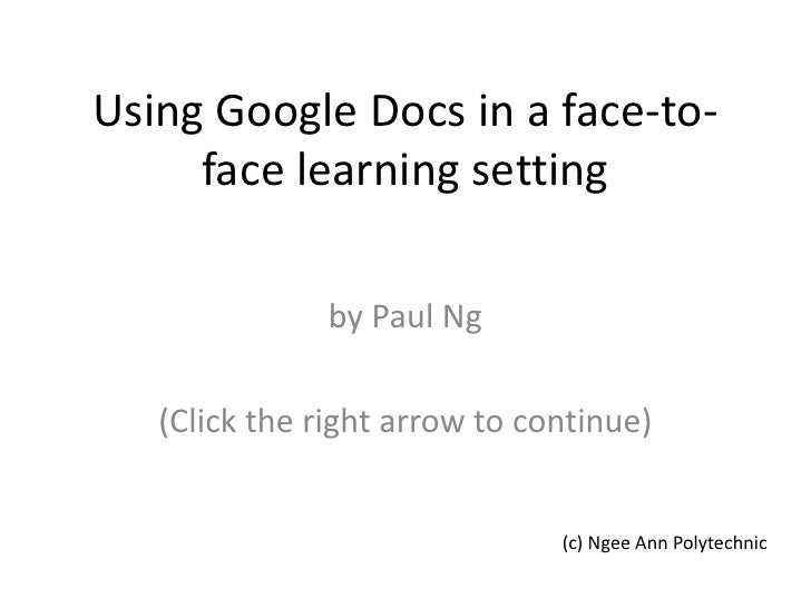 Using Google Docs in a face to-face learning setting
