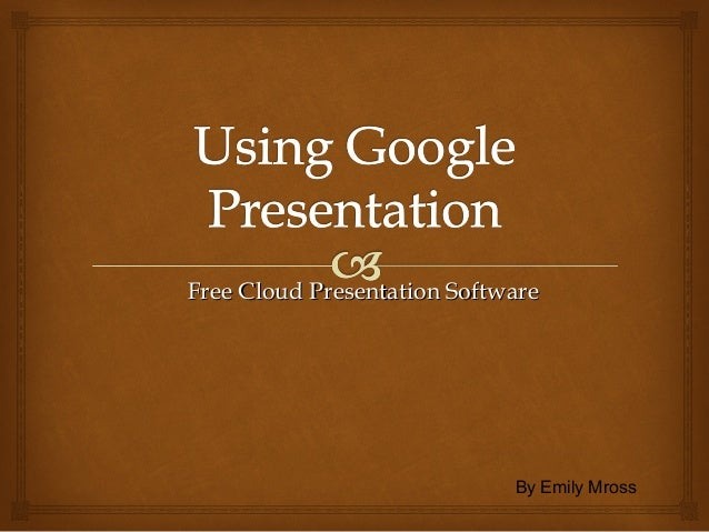 Using google presentation
