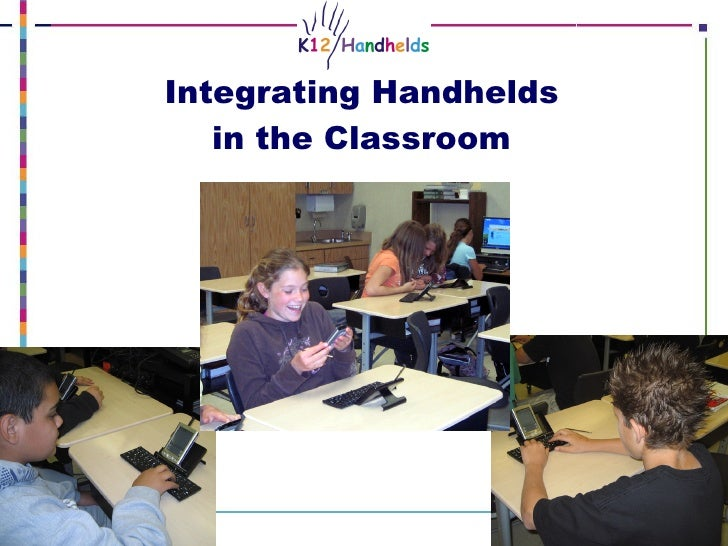 Integrating Handhelds  in the Classroom