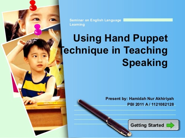 Using Hand Puppet Technique In Teaching Speaking