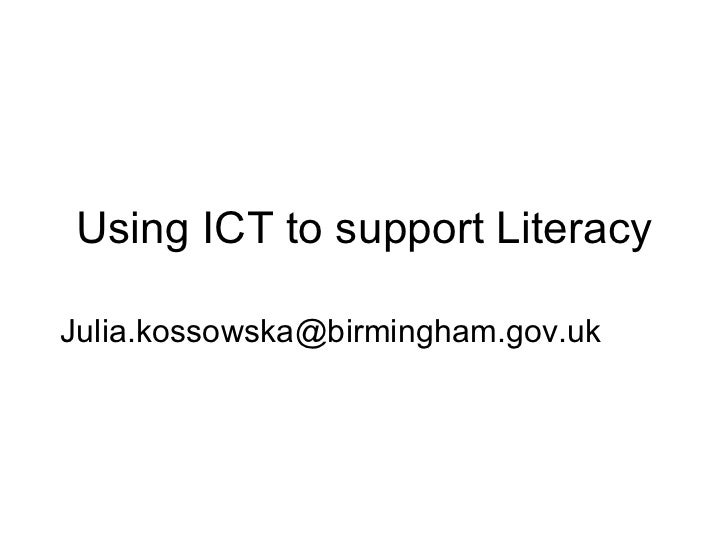 Using ict to support literacy