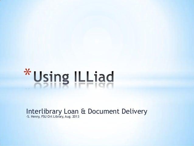Using ILLiad (Interlibrary Loan)