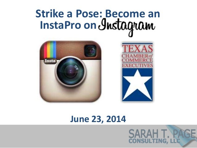 Strike a Pose: Become an June 23, 2014 InstaPro on