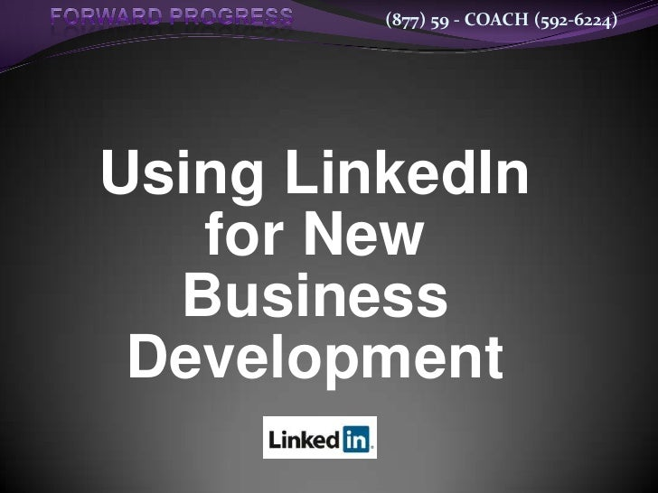 How to use LinkedIn for New Business Development - All New