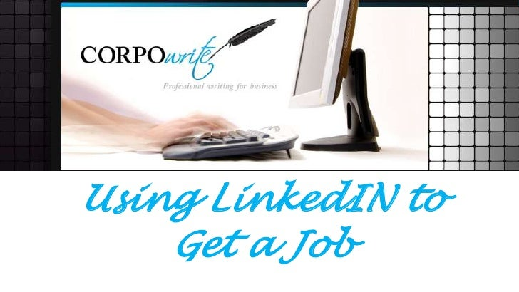 Using linked in to get a job