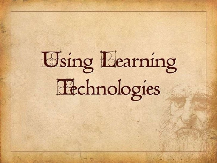 Using Learning Technologies