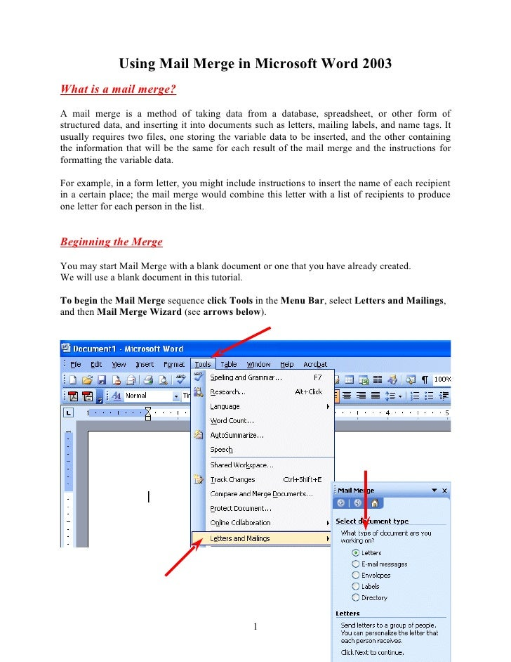 Using Mail Merge in Microsoft Word 2003 What is a mail merge? A mail merge is a method of taking data from a database, spr...