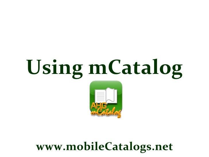 Using mCatalog