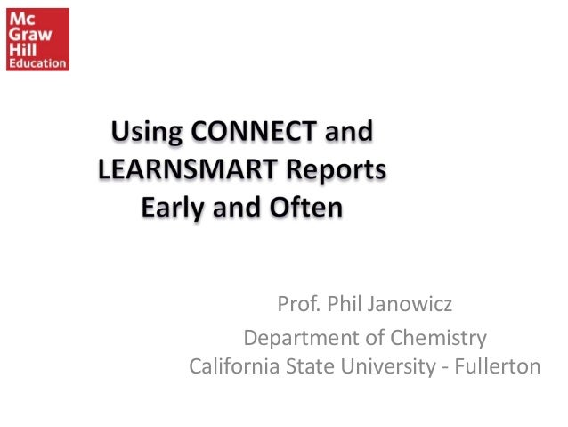 Using McGraw-Hill Connect Reports - Dr. Phil Janowicz