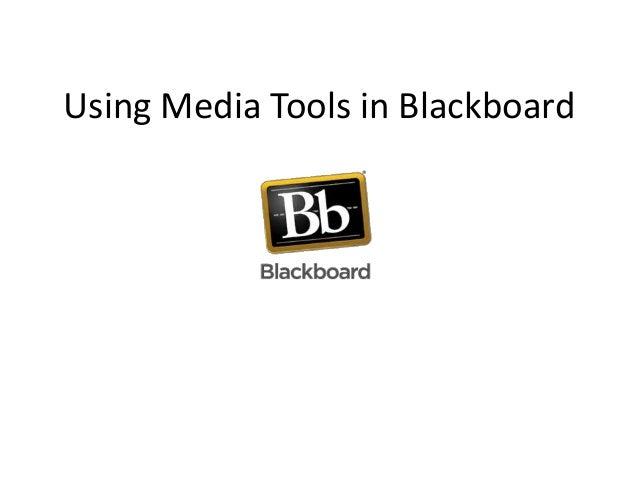 Using media tools in blackboard