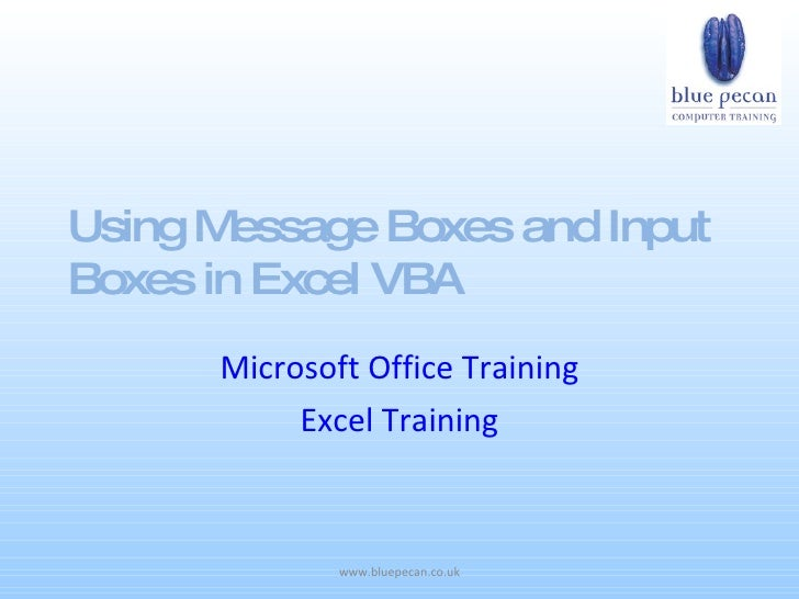 Using Message Boxes And Input Boxes In Excel