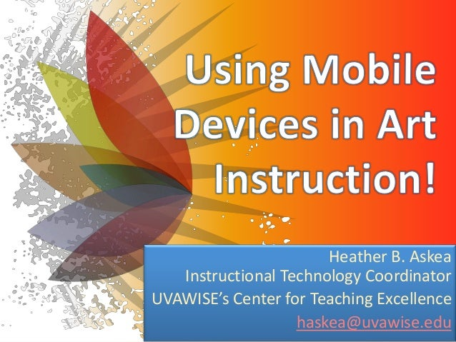 Using mobile devices in art instruction!