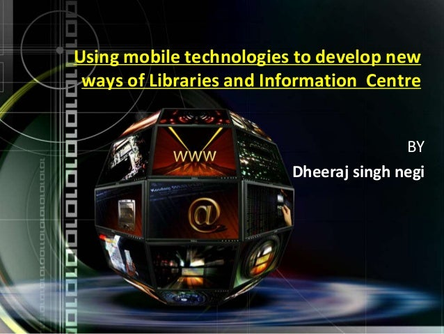 Using mobile technologies to develop new ways of