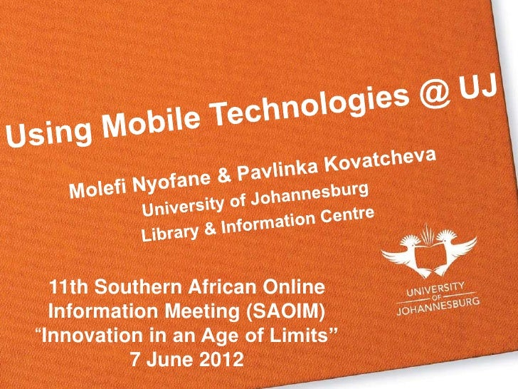"""11th Southern African Online  Information Meeting (SAOIM)""""Innovation in an Age of Limits""""          7 June 2012"""