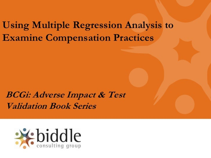 Using Multiple Regression to Examine Compensation Practices (Overview)