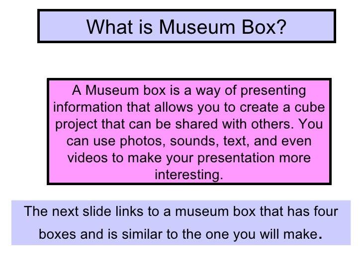 Using Museum Box