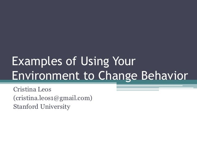 Examples of How Changing Your Environment Can Change Healthy Behavior