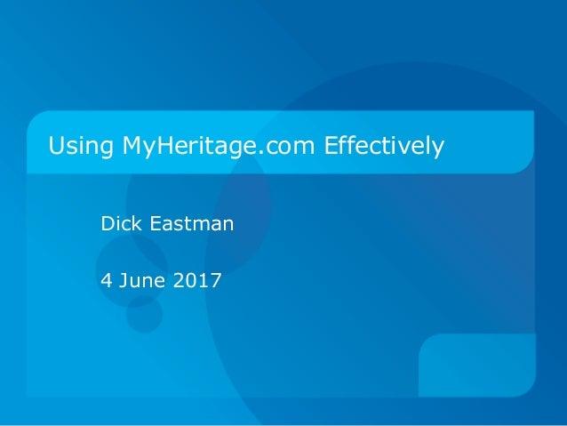 Using MyHeritage.com effectively