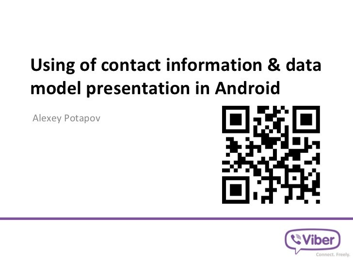 Using of contact information & datamodel presentation in AndroidAlexey Potapov