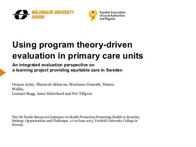 Using program theory-driven evaluation in primary care units An integrated evaluation perspective on a learning project pr...