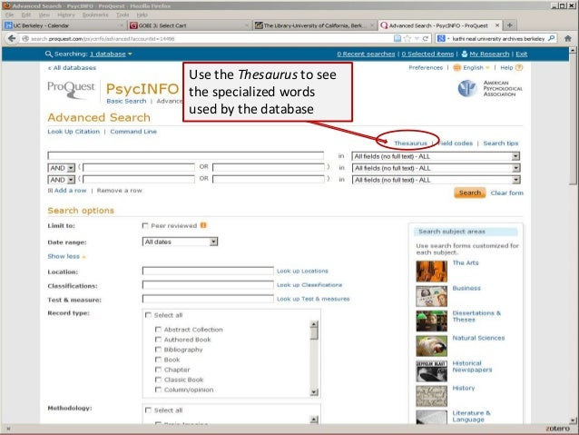 Use the Thesaurus to see the specialized words used by the database