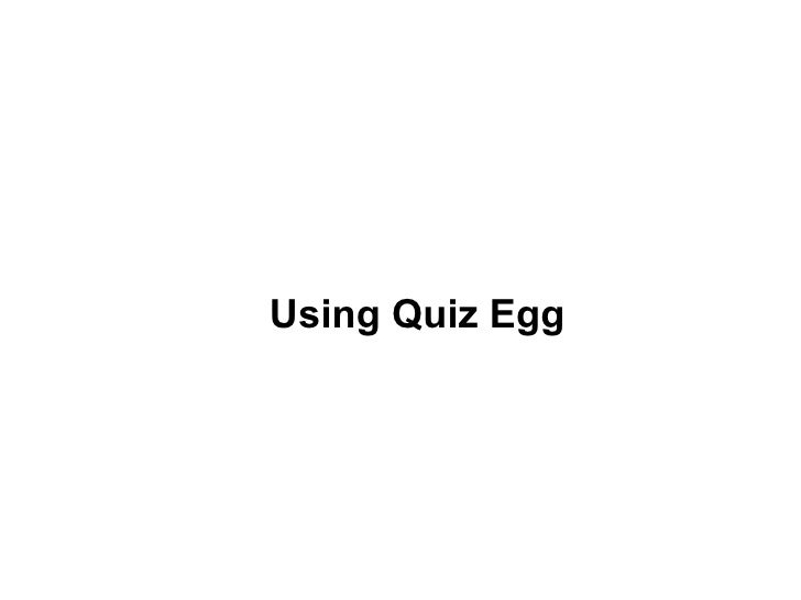 Using quiz egg