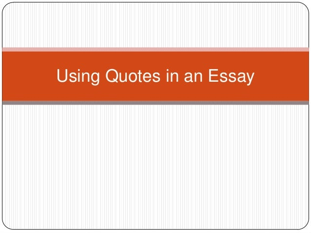 Using quotes in an essay