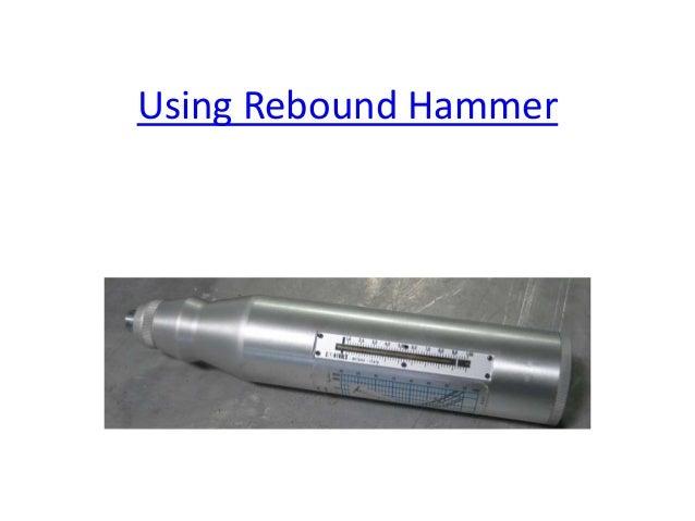Using Rebound Hammer