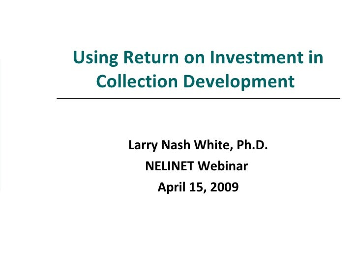 Using Return on Investment in Collection Development