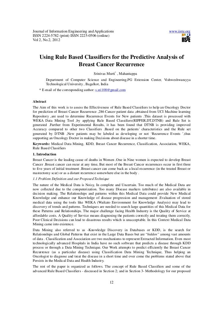 Using rule based classifiers for the predictive analysis of breast cancer recurrence