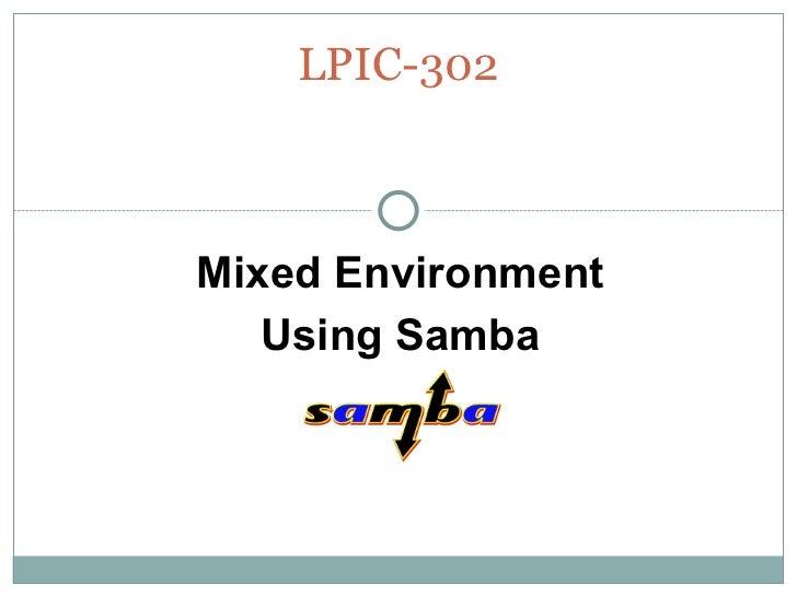 LPIC-302 Mixed Environment Using Samba