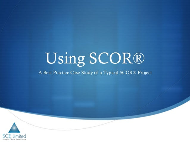 Using SCOR Best Practice Webinar