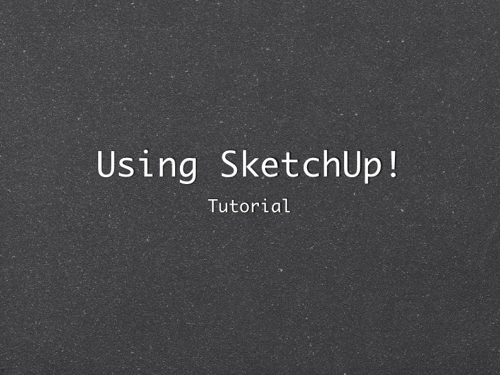 Using Sketch Up
