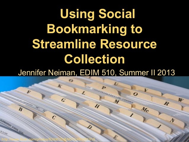 Using social bookmarking to streamline resource collection