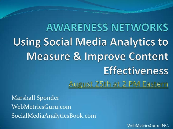 Using social media analytics to measure  & improve content effectiveness  marshall sponder