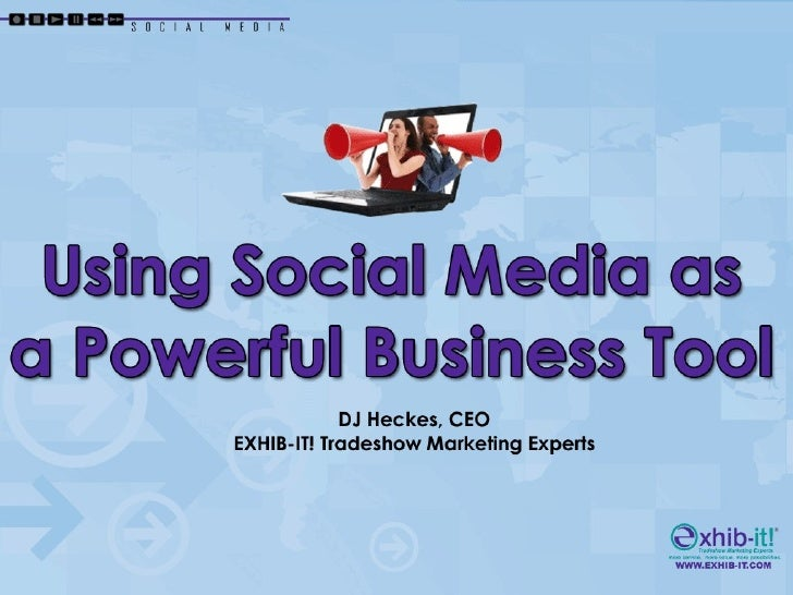 Using Social Media as a Powerful Business Tool Part 1