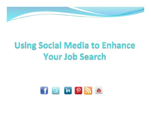 Using Social Media to Enhace Your Job Search