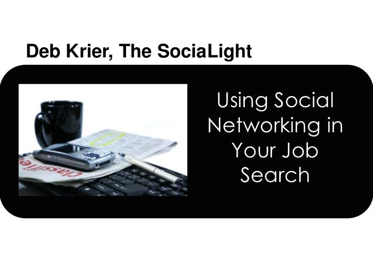 Using Social Networking in Your Job Search<br />