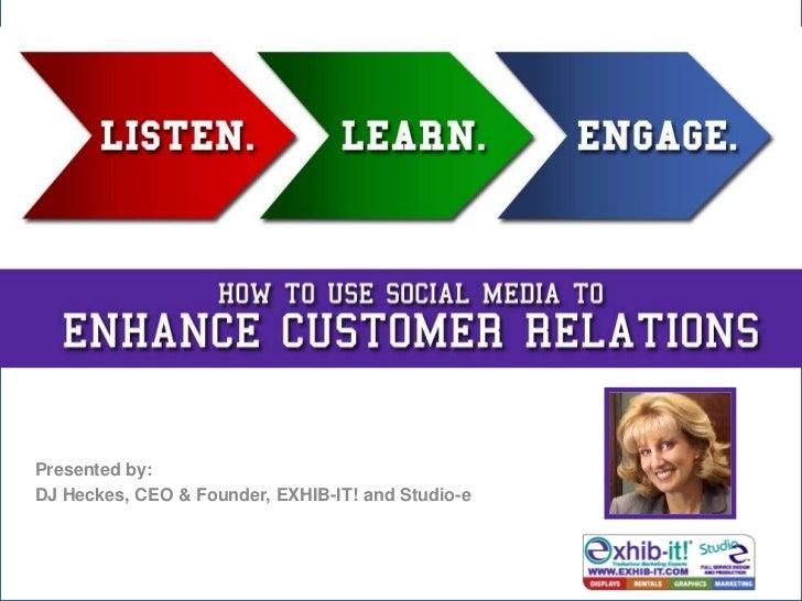 Using Social Media To Enhnce Customer Relations