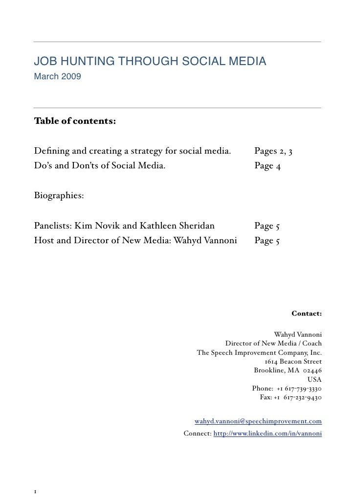 JOB HUNTING THROUGH SOCIAL MEDIA March 2009    Table of contents:   Defining and creating a strategy for social media.     ...